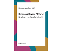 Between / Beyond / Hybrid